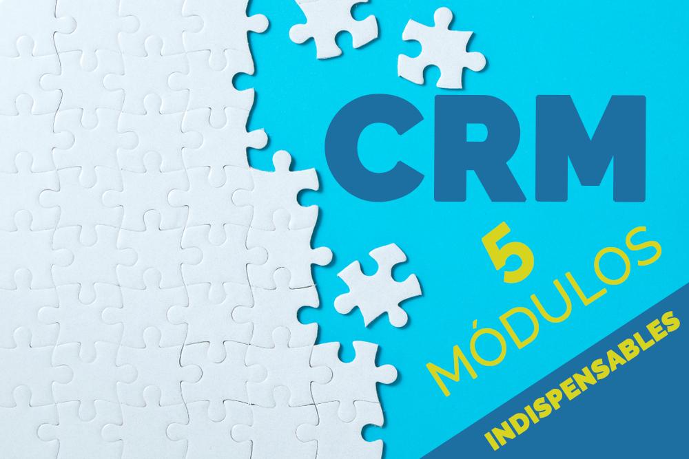 ¿Qué módulos podemos encontrar en un CRM?