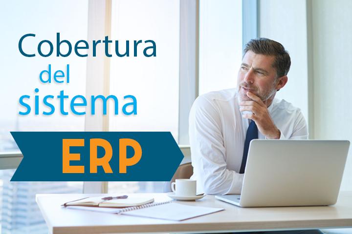 Herramientas ERP: ¿por qué implementar un ERP con una cobertura funcional completa?