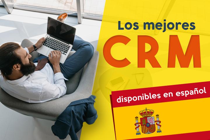 [Comparativa] Descubre los mejores CRM disponibles en español