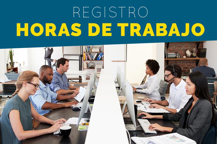 Registro de horas de trabajo: normativa y herramientas de control