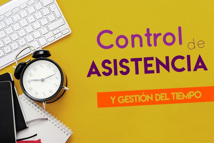 Control de asistencia: todo lo que tienes que saber