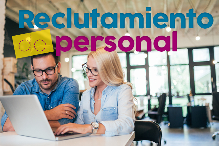 Reclutamiento de personal: ¿cómo elegir el mejor candidato para tu empresa?