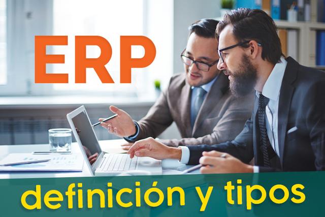 ERP: ¿qué es la planeación de recursos empresariales y qué beneficios brinda?