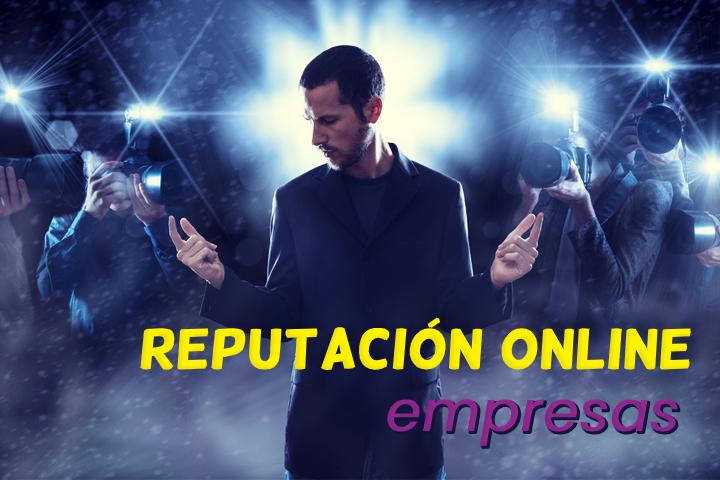 Reputación online de las empresas: pasos y herramientas para cuidarla