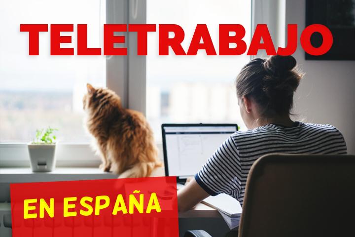 Teletrabajo en España: ¿qué tienes que saber para tu empresa?