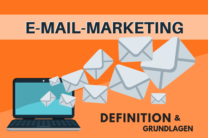 E-Mail-Marketing: Definition und Grundlagen