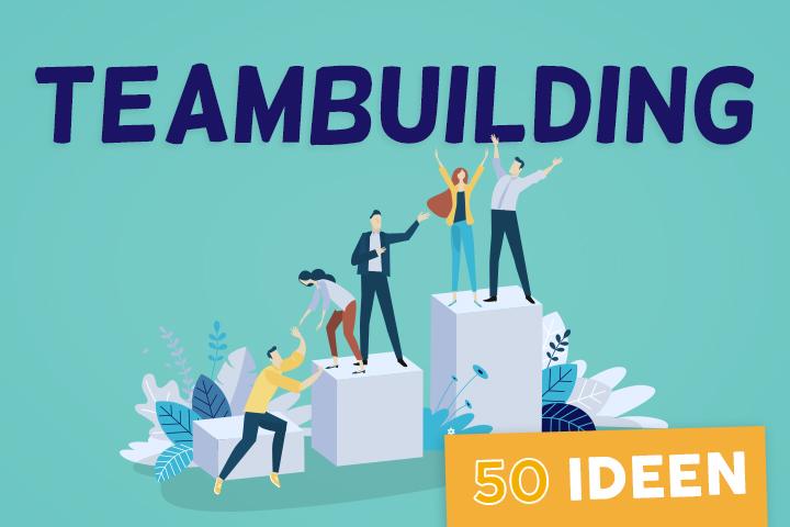 50 Teambuilding-Ideen, um Ihre Kollegen zusammenzuschweißen