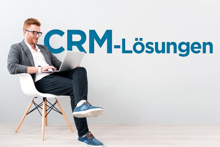 Die besten CRM-Lösungen für Ihr Unternehmen