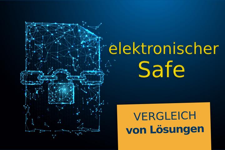 Der elektronische Safe: Wozu und welchen wählen?