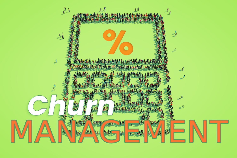Churn Management: Verbessern Sie Ihre Ergebnisse in 5 Schritten!