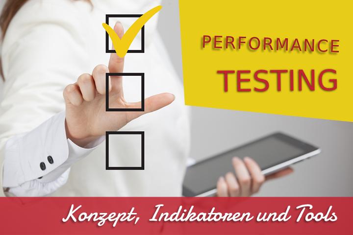 Performance Testing: Konzept, Indikatoren und Tools