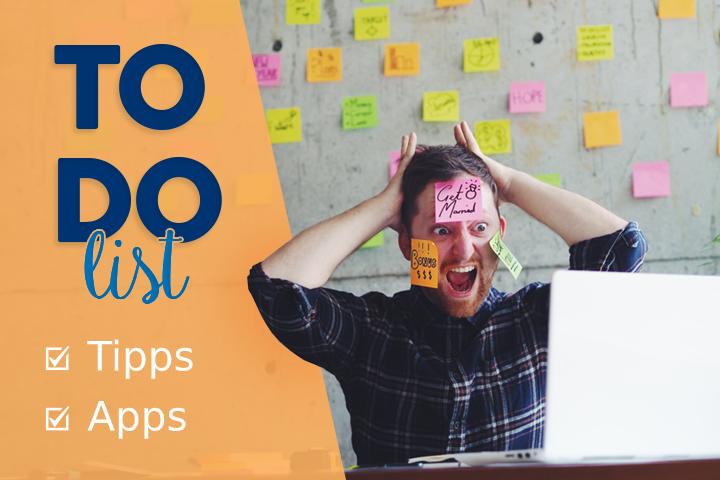 To-Do-Listen erstellen: Tipps und Apps zur besseren Verwaltung von Aufgaben