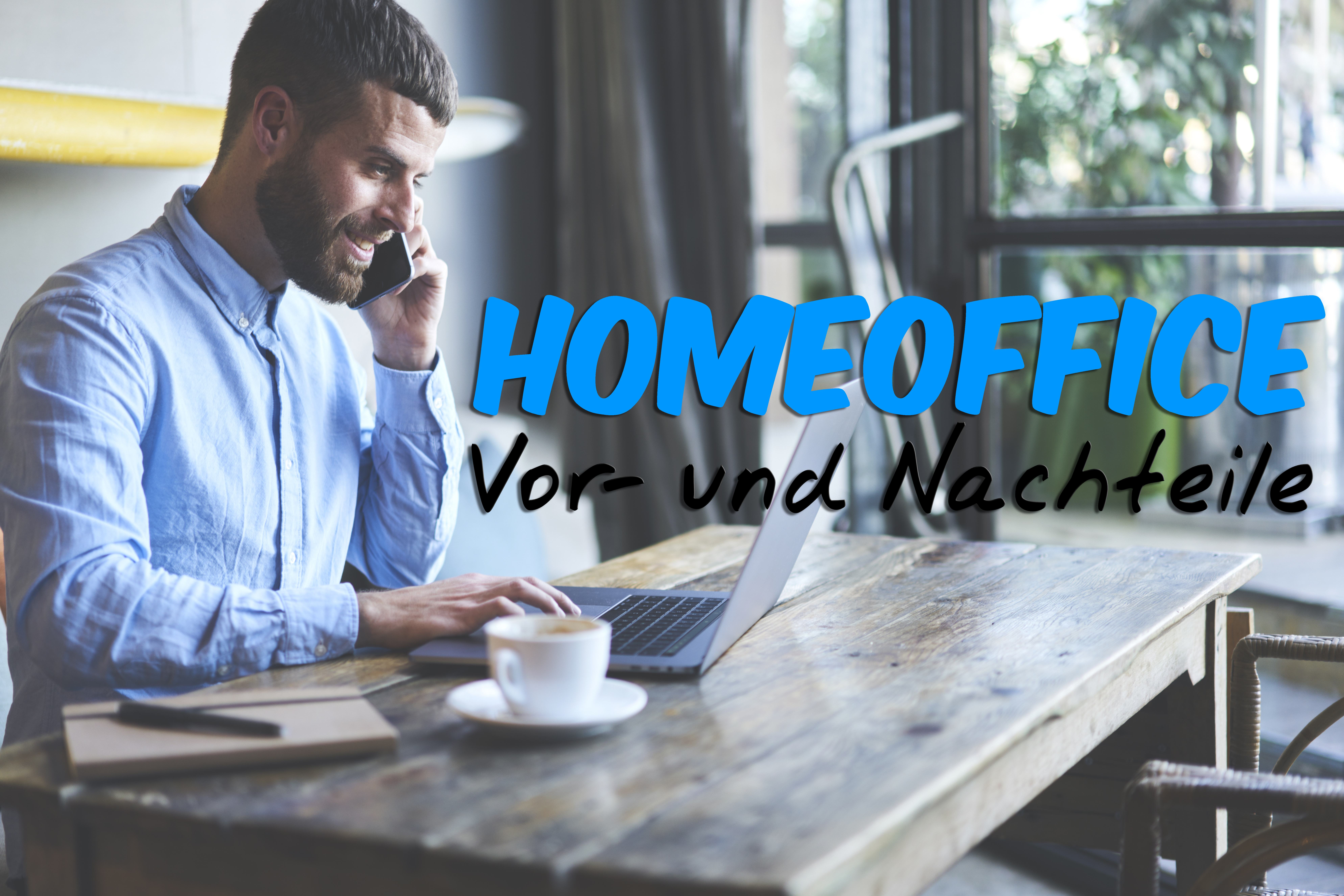 5 Vor- und Nachteile der Arbeit im Home Office