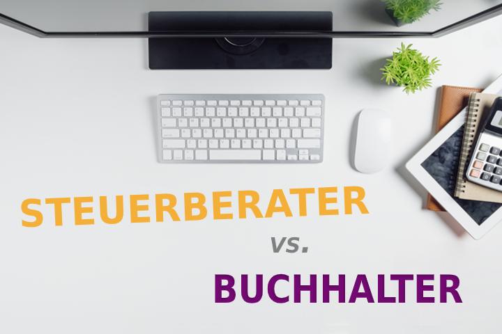 Buchhalter vs. Steuerberater: Wer macht was?