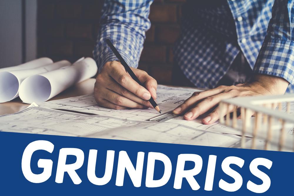Grundriss - Definition, Tipps und Software