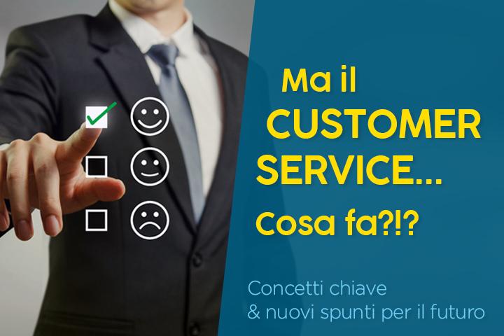 Customer service: cosa fa? significato e definizione