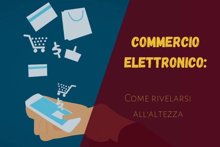 Commercio elettronico: consigli per una strategia efficace