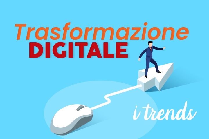 Trasformazione digitale: quali sono i trend del 2021?