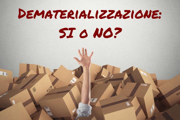 Dematerializzazione documenti cartacei: pro e contro