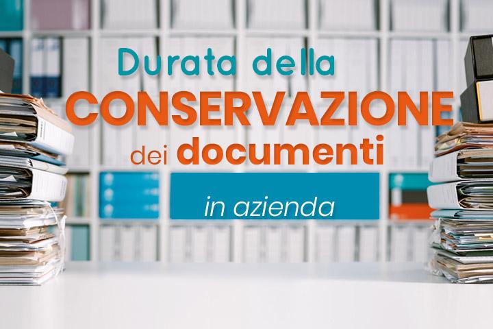 Qual è la durata per la conservazione documenti?