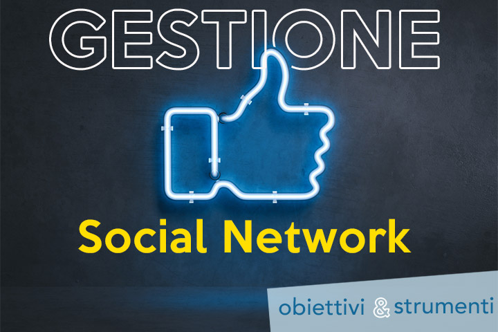 Come migliorare la vostra gestione social?