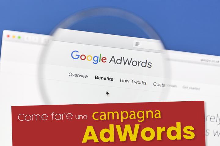 Come impostare una campagna AdWords di successo