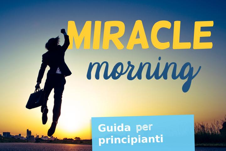 Miracle morning routine, il mattino ha l'oro in bocca