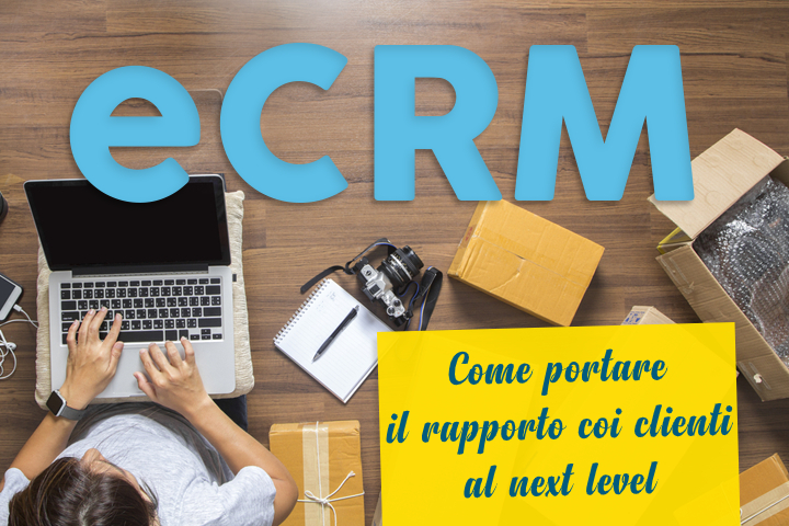 eCRM una nuova maniera di vedere le relazioni con i consumatori