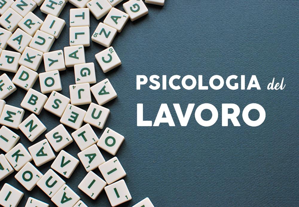 Psicologia del lavoro alcune teorie interessanti
