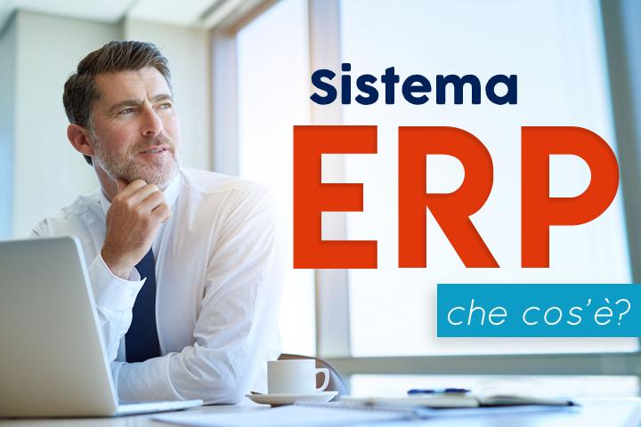 Cos'è un sistema ERP?