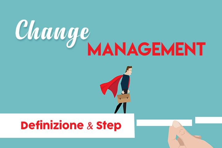 Change management: strumenti per guidare il cambiamento