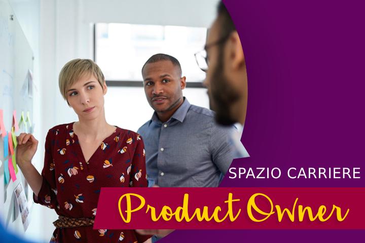 Product Owner: qual è il suo ruolo nell'azienda?