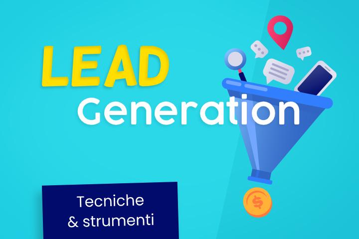 Gli 8 segreti della Lead Generation