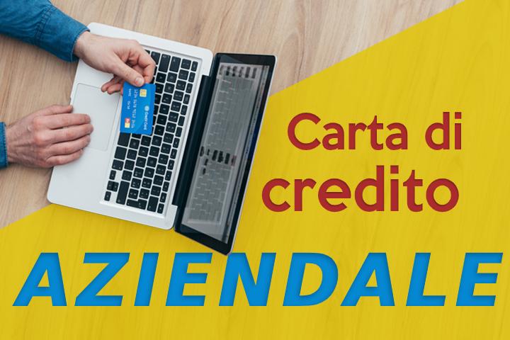 La carta di credito aziendale: i pagamenti facili