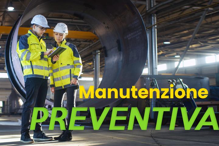 Manutenzione preventiva: che cosa significa?