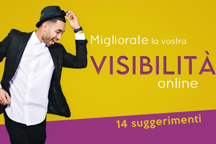 Visibilità online: 14 suggerimenti per migliorarla