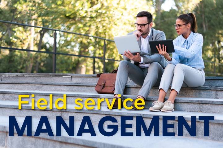 Field service management for your teams on the road: definition and software