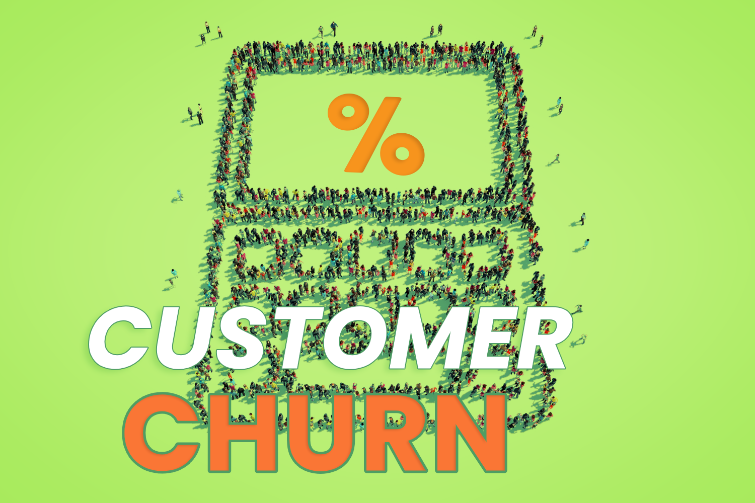 How to reduce customer churn in 4 simple steps!