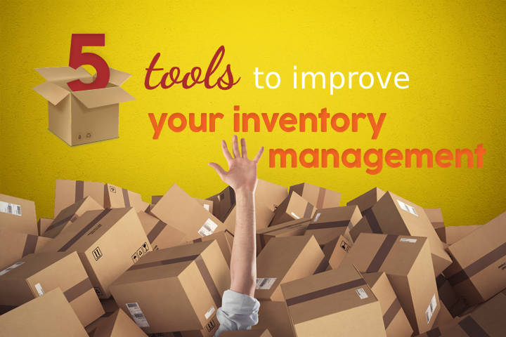 Stock control software: 5 tools to improve your inventory management!