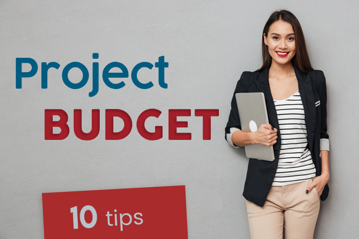 10 tips for a successful project budget