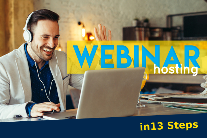 The perfect webinar hosting - this is how you do it in 13 steps!