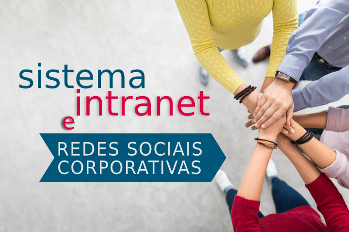 Sistema Intranet ou Rede Social Corporativa?