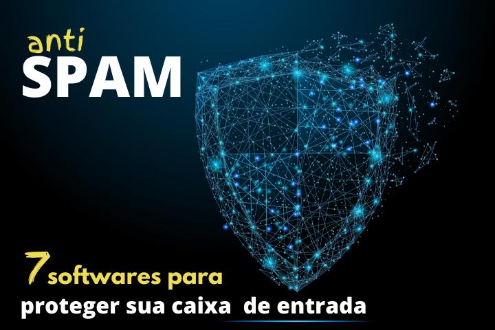 Antispam: 7 softwares para proteger sua caixa de entrada