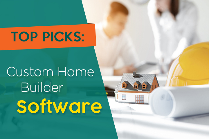 Top 5 custom home builder software