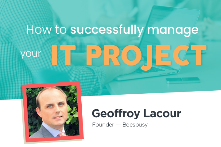 How to successfully manage your IT project in just 3 steps
