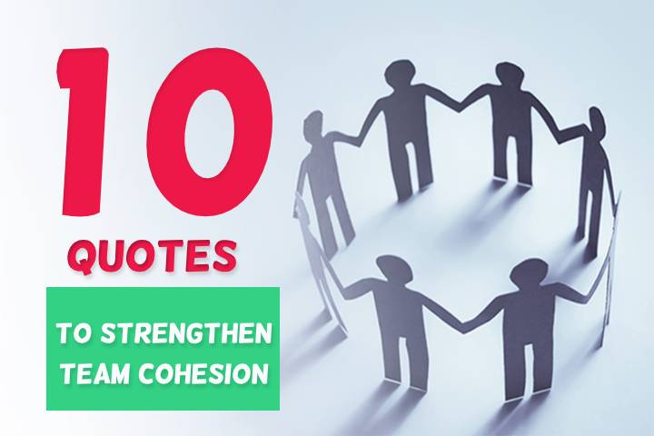 10 Best Team Motivational Quotes to Inspire Teamwork