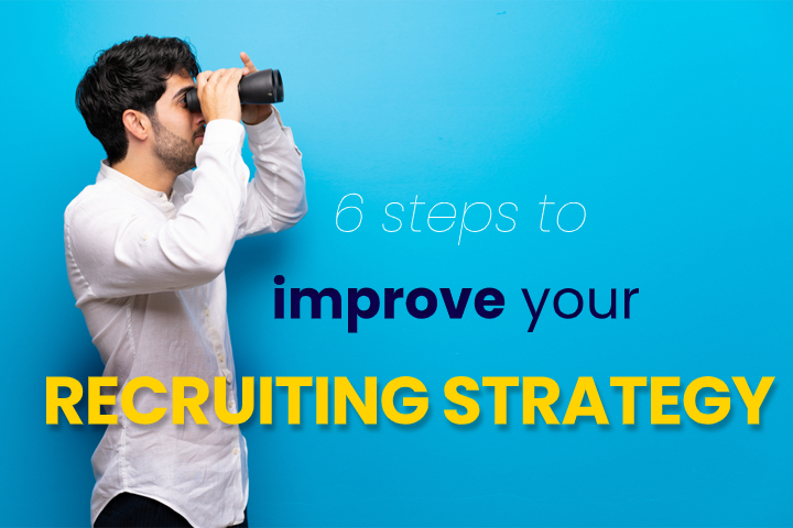 Employee Selection Process: 6 steps to improve your recruiting strategy