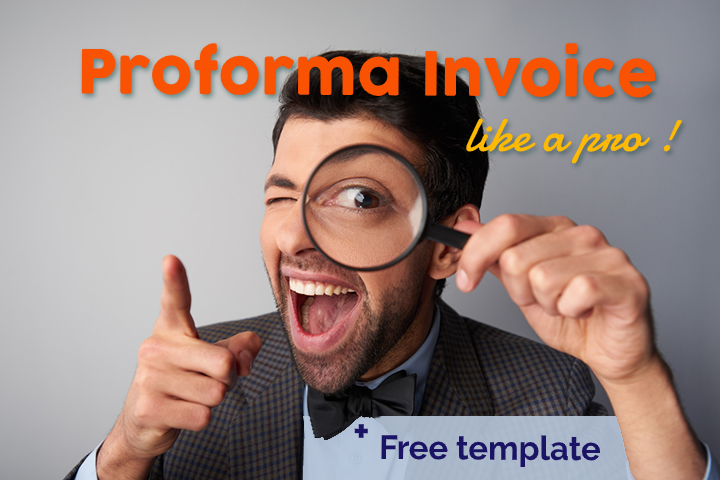 Free proforma invoice template and a complete guide to proforma invoices
