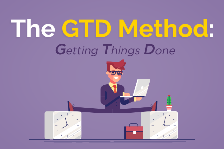 5 Steps to Getting Things Done (GTD) Method