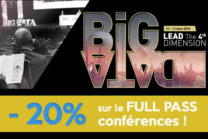 Salon Big Data 2018 : - 20% sur le FULL PASS conférences !